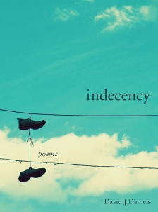 Daniels_INDECENCY_web cover