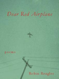 Reagler_DEAR RED AIRPLANE_web cover