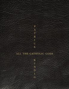 patrick kindig_all the catholic gods_cvr 01