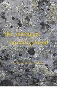 Miller_The Strangers Burial Ground_web