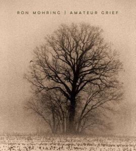 Mohring_Amateur Grief_web